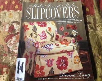 Make It With Style Slipcovers.....Home Decor Soft Back Book.....Like New Condition.....