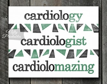 Cardiology Print - INSTANT DOWNLOAD Cardiologist Art - Cardiologist Office Poster - Funny Cardioloist Gifts - Cardiology Decor Wall Art