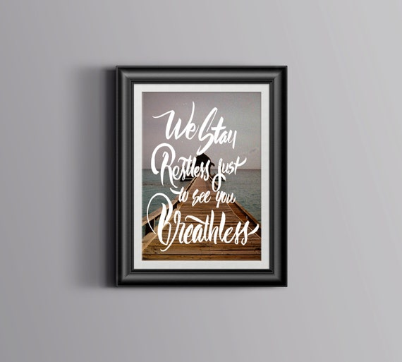 We Stay Restless Motivatioinal Hand lettered Poster
