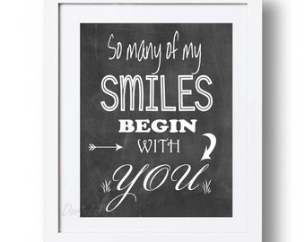 Black and white printable quote So many of my smiles begin with you Nursery love quote Romantic quote Wall art 5x7 8x10 11x14 16x20 DOWNLOAD