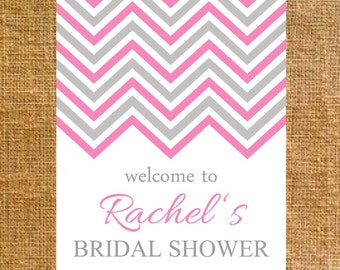 Customized Chevron Bridal Shower Welcome Sign - Digital File