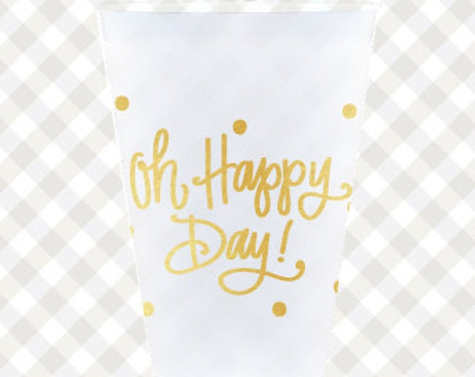 Oh Happy Day! Cups (reusable) - Qty 12