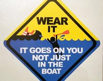 Sticker : Wear your PFD Life Jacket sticker!