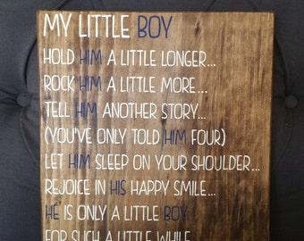 My Little Boy Wood Sign