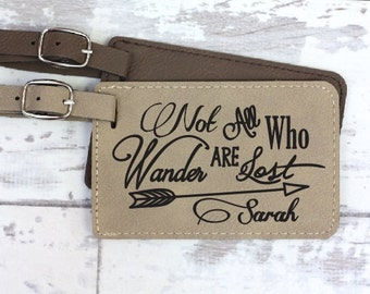 Personalized Luggage Tag - Not all Who Wander Who are Lost