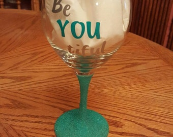 Glitter Turquoise Be YOU tiful wine glass