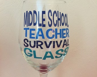 Middle School Teacher Survival Glass, single glass