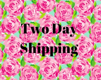 Two day shipping