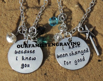Because I knew you I have been changed for good wicked Hand stamped pendant necklace