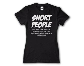Short People Funny Women's T-Shirt (W1167)