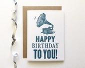 Letterpress Card - Happy Birthday Gramophone