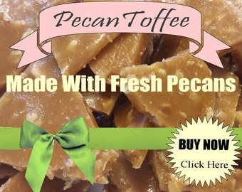 pecan candy toffee handmade candy handcrafted candy gift baskets vanilla candy wedding party gift teacher appreciation ceremony banquets