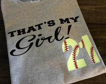 Custom Softball Shirt, Personalized Softball Mom T-Shirt, Sports Mom Shirt, Softball T-Shirt, Baseball Mom T-Shirt, That's My Girl, Custom