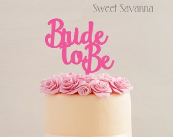 Bride to Be Cake Topper No2 MADE IN AUSTRALIA