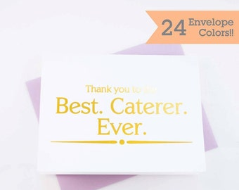 Best Caterer Ever Thank you Card, Caterer Thank You Card, Wedding Day Cards, Catering Thank you Card (WC179-PR-F)