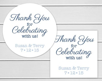 Thank you for celebrating Custom Wedding Stickers, Customized Wedding Favor Stickers, Personalized Wedding Stickers (#070)