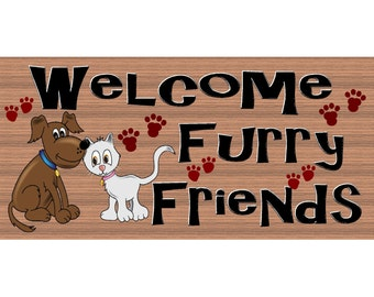 Dog Cat Wood Signs -Welcome Furry Friend -GS 2527 - Veterinarian Sign - Veterinarian Plaque