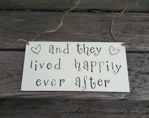 Happily Ever After Sign- Fairytale Wedding Sign - Rustic Wedding Sign - Wedding Car Sign- Storybook Wedding