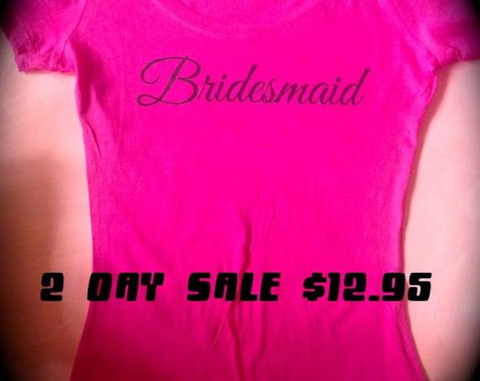 Hot Pink Bridesmaid Short Sleeve Shirts. Bridesmaid T-Shirts. Bridal Party Shirts. Wedding Party Shirts- Hot Pink with black screenprint.