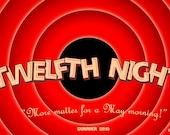 Twelfth Night - Loony Ton...