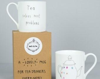 Tea Solves Most Problems Mug - Tea Mug - Gift for Tea Drinker - Tea Gift - Teapot Mug - Gift for Teacher- Funny Mug