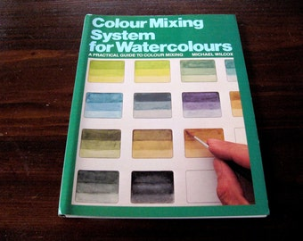 "Vintage Watercolour Educational Book ... ""Colour Mixing System for Watercolours"" ... Michael-Wilcox"