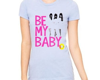 Vintage be My Baby T-Shirt