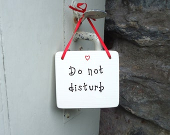 Do Not Disturb Sign - Personalised Door Hanger - Hotel Room Sign - Bed & Breakfast Sign - Office sign - Work place sign