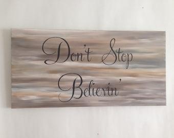 Don't stop believin. Lyric art. Word art. Journey lyrics. Don't stop believing. Home decor. Wall decor. Canvas wall art 12x24