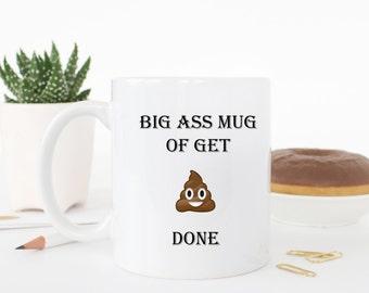 Big ass mug, funny mug, funny coffee cup