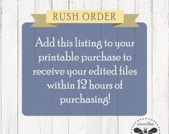 Rush order for Printable Invitations