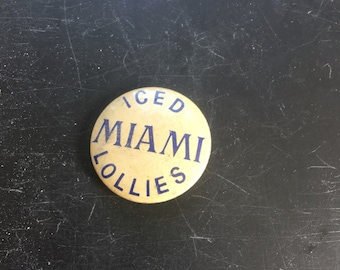 Vintage badge /maimi lollies