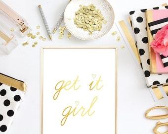 Get it girl print