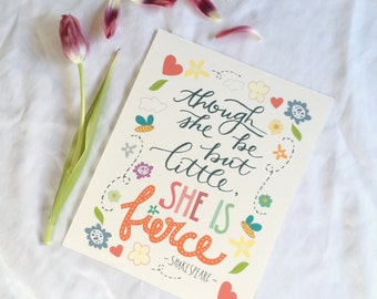 "Digital Download Shakespeare ""Though She Be But Little, She is Fierce"" Floral Whimsical Print"