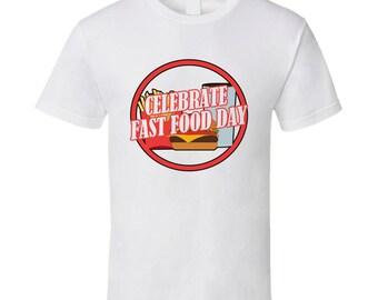 Celebrate Fast Food Day Fun Celebration T Shirt