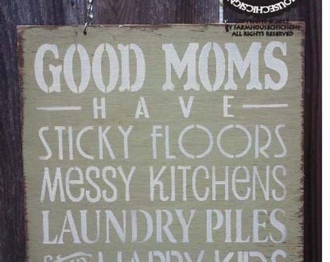 Good Mom Sign, gift for mom, Mom Saying, Mother Sign, gift for mother, Mother's Day Gift, mom decor, 126