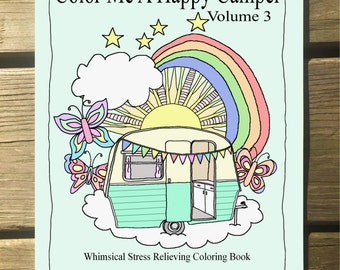 Coloring Book Color Me A Happy Camper Volume 3