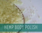 Hemp Body Polish, Hemp Scrub, Hemp Sugar Scrub, Organic Suagr Scrub