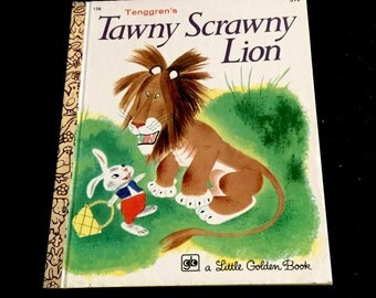 Vintage Tawny Scrawny Lion, Little Golden Book, 138, Pictures by Tenggren, Western Publishing, Copyright 1952, Fourth Printing 1972