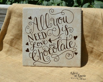 Chocolate Lovers Gift, All you need is Love and Chocolate, Chocolate Lovers Gift, Girlfriend Gift, Unique Girlfriend Gift