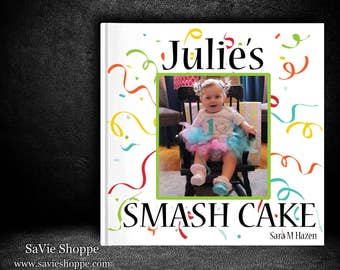 Smash Cake Book, Personalized Children's Book, Personlized Baby Book, First Birthday, Birthday Book, Second Birthday Book, Custom Kid's Book