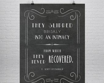 F. Scott Fitzgerald Quote, Great Gatsby, F Scott Fitzgerald Print, Literary Art  Print, Literary Quote, They Slipped Briskly,  Chalk Board