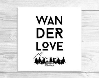 Wanderlove Wall Art Print // Glossy or Lustre Art Print // Wanderlove, Wanderlust, Travel