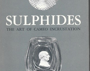 Cameos: Sulphides The Art of Cameo Incrustation First Edition Paul Jokelson