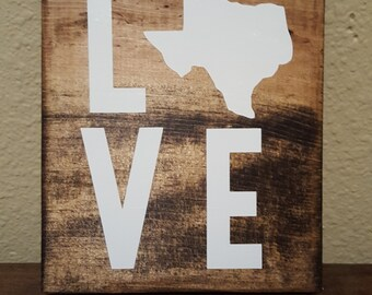 TEXAS Love Wood Sign, Love Texas, Texas Wood Sign