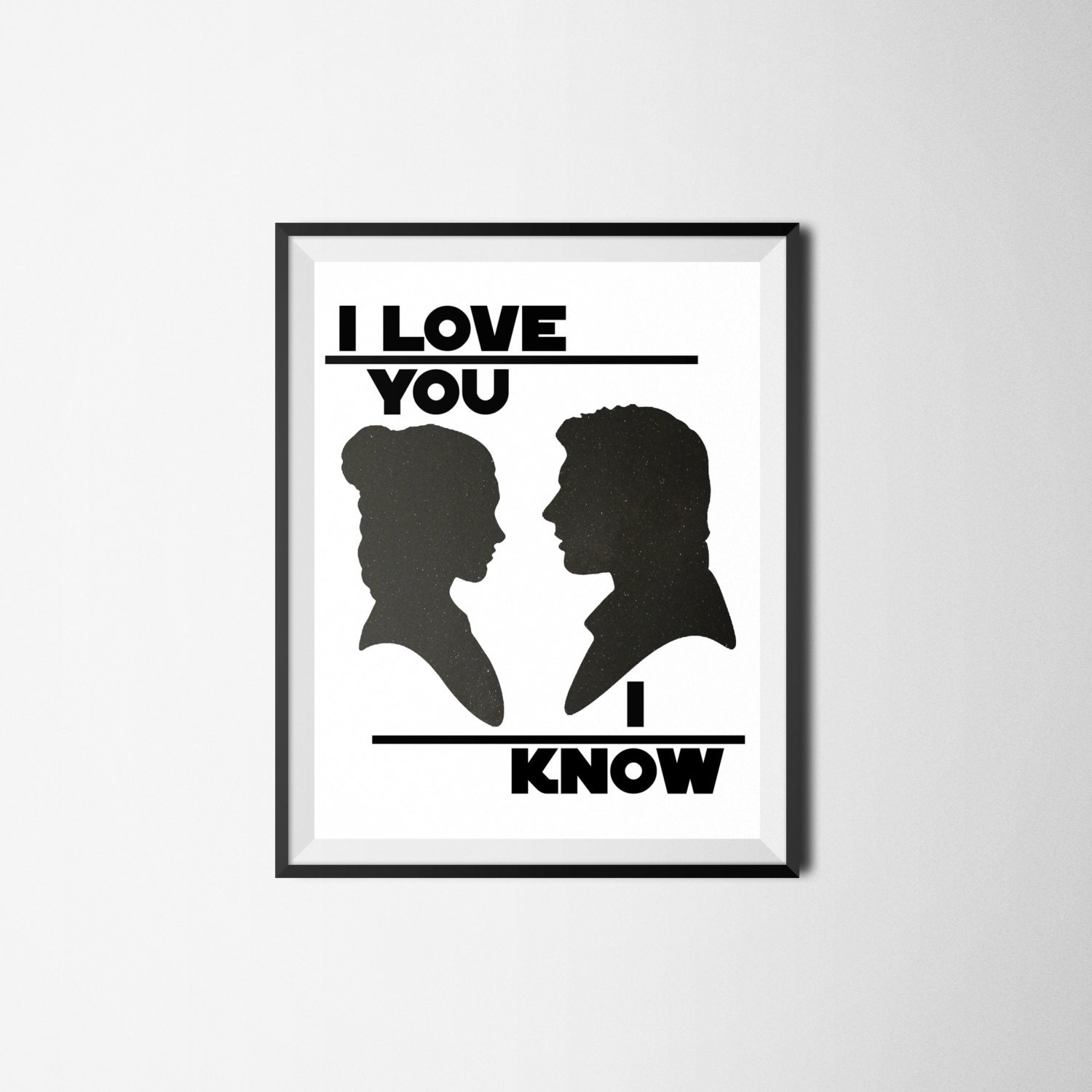 Star Wars I Love You I Know Print Movie Quote