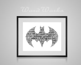 "Personalised Fathers Day Batman Word Art  **Buy 3 prints get the 4th FREE**  Use coupon code "" MYFREEONE """