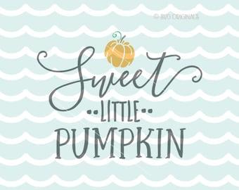 Sweet Little Pumpkin SVG File. Cricut Explore & more. Halloween Baby Newborn Infant Sweetest Pumpkin Patch Sweet Little Pumpkin SVG