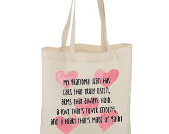 Grandma tote bag, large shopping bag, personalised, made to order, my grandma has ears that truly listen, arms that always hold...