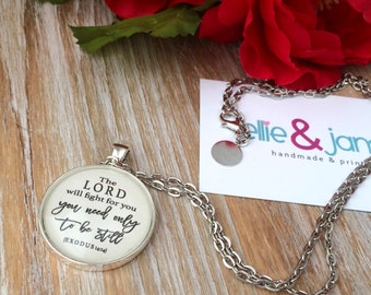 The Lord Will Fight for You, Exodus 14:14 Scripture Necklace